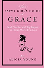 The Savvy Girl's Guide to Grace: Small…