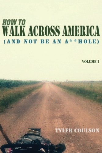 how-to-walk-across-america-and-not-be-an-ahole