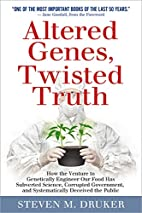 Altered Genes, Twisted Truth: How the…
