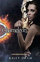 Chameleon by Kelly Oram