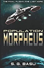 Population Morpheus (The Seeder Chapters)…