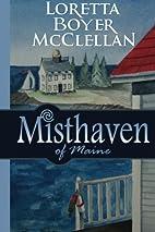 Misthaven of Maine (Volume 1) by Loretta…