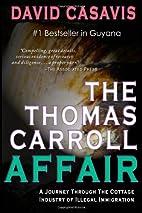 The Thomas Carroll Affair: A Journey through…