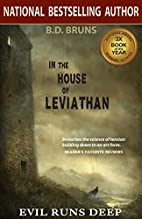 In the House of Leviathan by B.D. Bruns