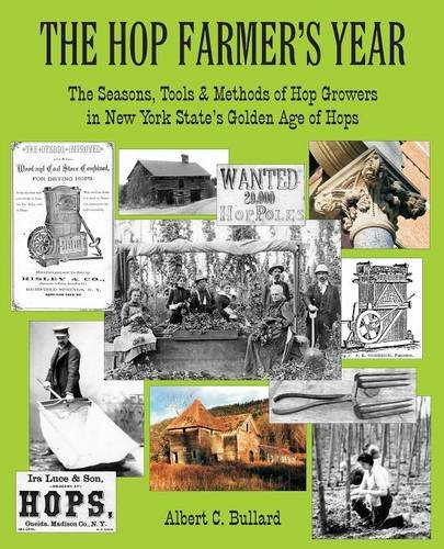 the-hop-farmers-year-the-seasons-tools-and-methods-of-hop-growers-in-new-york-states-golden-age-of-hops