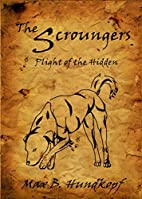 The Scroungers--Plight of the Hidden by Max…