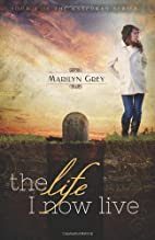 The Life I Now Live (The Unspoken Series) by…