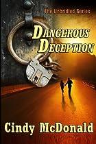 Dangerous Deception: An Unbridled Adventure…