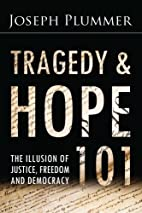 Tragedy and Hope 101: The Illusion of…