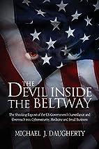 The Devil Inside the Beltway: The Shocking…