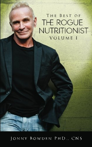 the-best-of-the-rogue-nutritionist-volume-i-volume-1