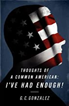 Thoughts of a Common American: I've Had…