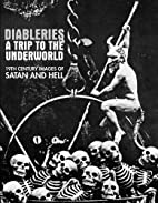 Diableries: A Trip To The Underworld: 19th…