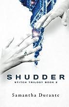 Shudder (Stitch Trilogy, Book 2) (Volume 2)…