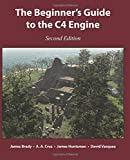 Brady, James: The Beginner's Guide to the C4 Engine, Second Edition
