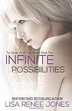 Infinite Possibilities: The Secret Life of…