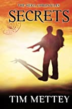 Secrets: The Hero Chronicles (Volume 1) by…