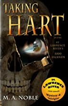 Taking Hart: In the St. Lawrence…