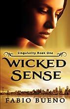 Wicked Sense by Fabio Bueno