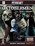 Norris, Jack: Due Vigilance Issue One: The Oktobermen with Smoke and Mirrors (Volume 1)