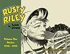 Rusty Riley, Dailies 1948-1949, Vol. 1 by…