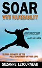 Soar with Vulnerability - Eleven Insights to…