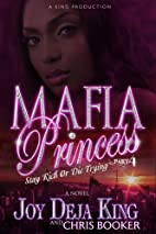 Mafia Princess Part 4 (Stay Rich Or Die…