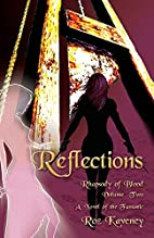 Reflections - Rhapsody of Blood, Volume Two…