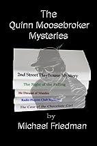 The Quinn Moosebroker Mysteries by Mr…