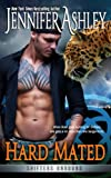 Ashley, Jennifer: Hard Mated: Shifters Unbound
