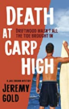 Death at Carp High: A Jake Brown Mystery by…