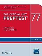 The Official LSAT PrepTest 77: (Dec. 2015…