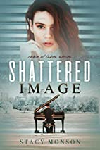 Shattered Image (Chain of Lakes) (Volume 1)…