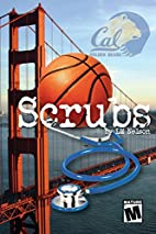 Scrubs by L. M. Nelson