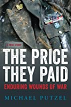 The Price They Paid: Enduring Wounds Of War…