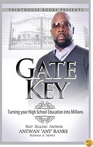 Gate Key: Turning your High School Education into Millions
