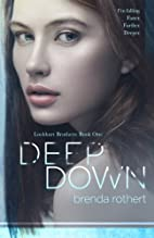 Deep Down (Lockhart Brothers) (Volume 1) by…