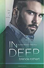 In Deep (Lockhart Brothers, #2) by Brenda…