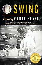 Swing by Philip Beard