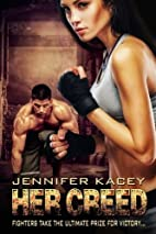 Her Creed (The Cage) (Volume 1) by Jennifer…