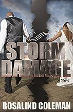 Storm Damage by Rosalind Coleman