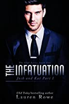 The Infatuation: Josh and Kat Part I (The…