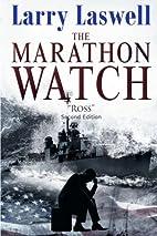 The Marathon Watch: Ross (Marathon #1) by…