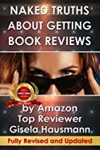 NAKED TRUTHS About Getting Book Reviews: by…