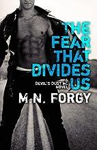 The Fear That Divides Us (The Devil's Dust)…