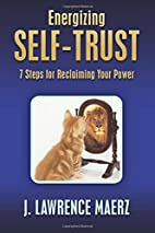 Energizing Self-Trust: 7 Steps for…