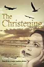The christening by Gary Dennis