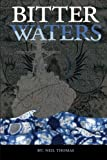 Thomas, Neil: Bitter Waters