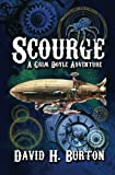 Burton, David H.: Scourge: A Grim Doyle Adventure