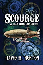Scourge: A Grim Doyle Adventure (Volume 1)…